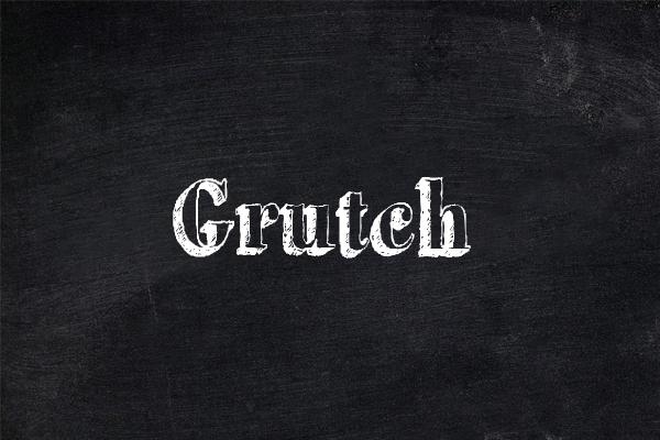 Grutch